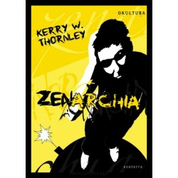 Kerry W Thornley - Zenarchia